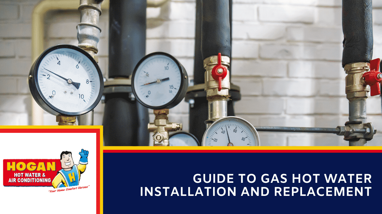 Guide to Gas Hot Water Installation and Replacement