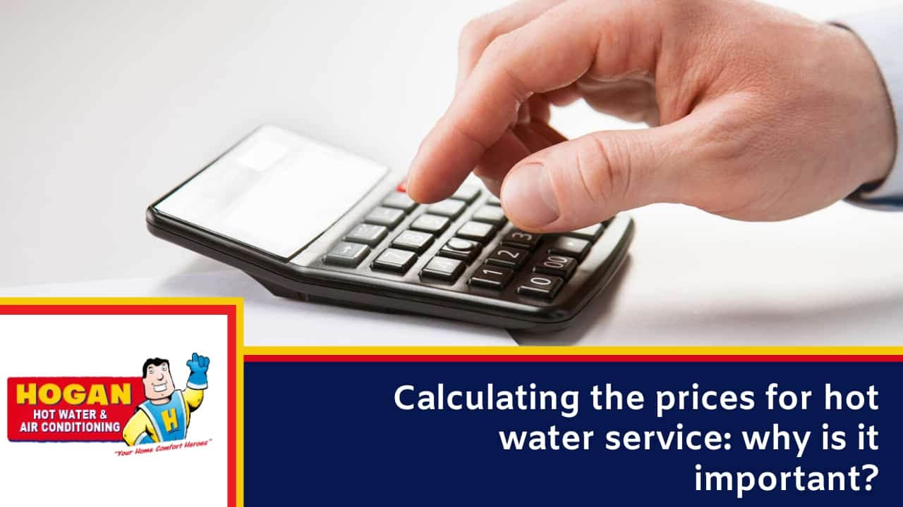 Calculating the prices for hot water service why is it important
