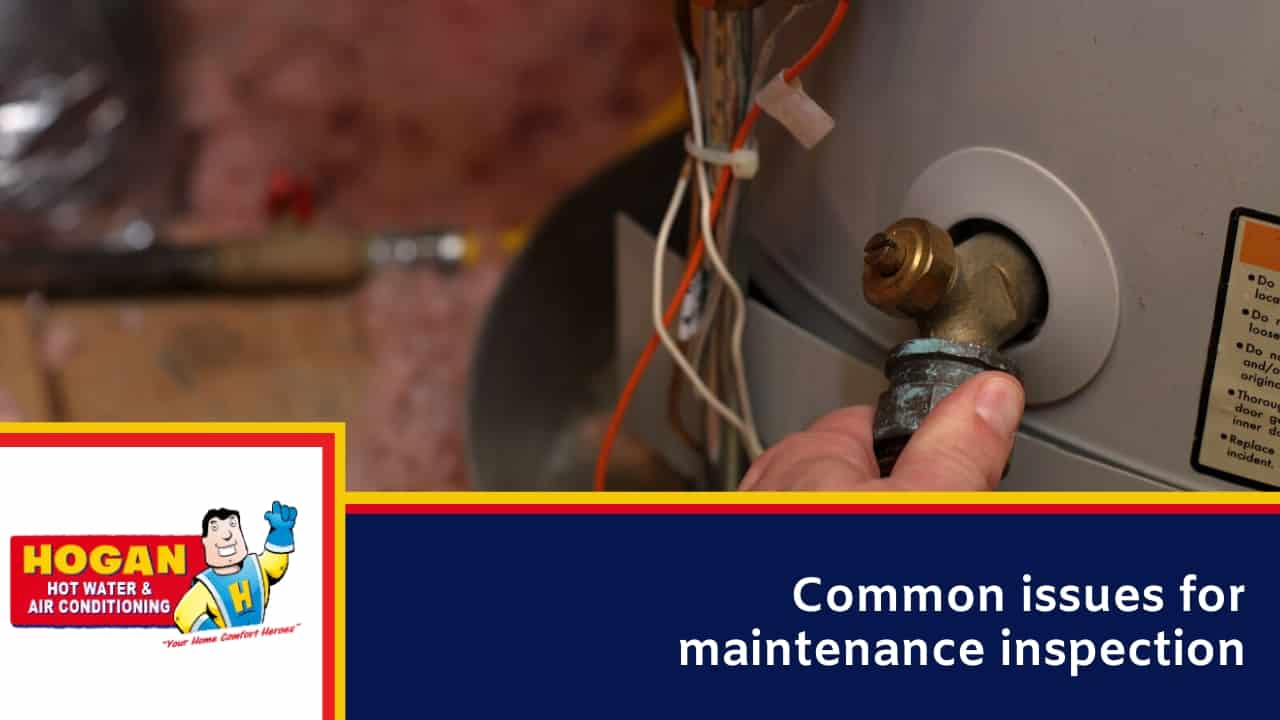 Common issues for maintenance inspection