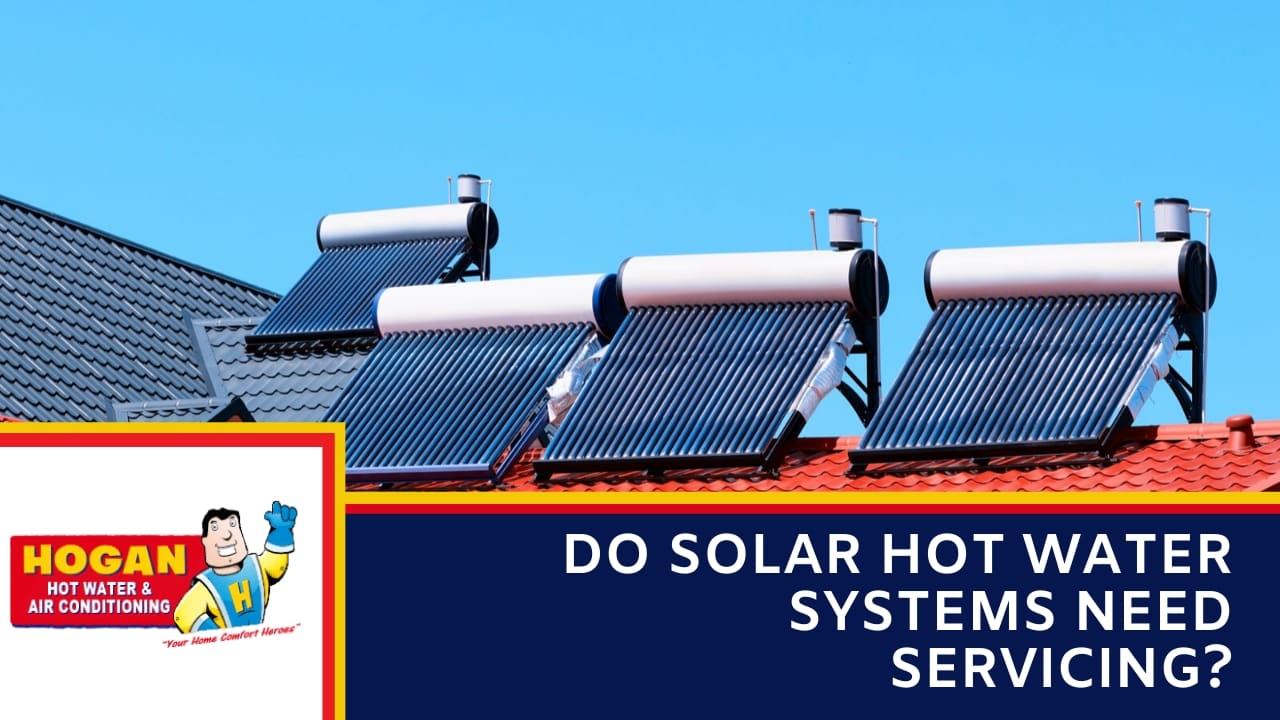 Do Solar Hot Water Systems Need Servicing