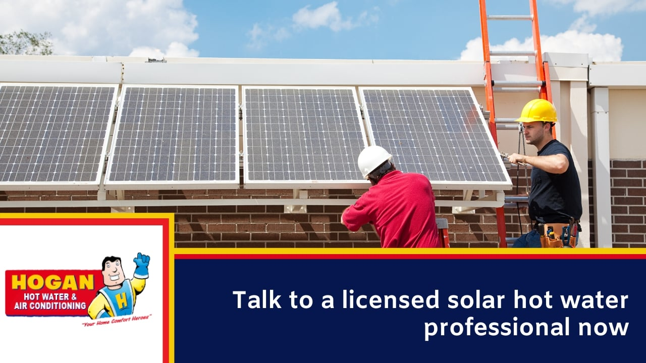 Talk to a licensed solar hot water professional now