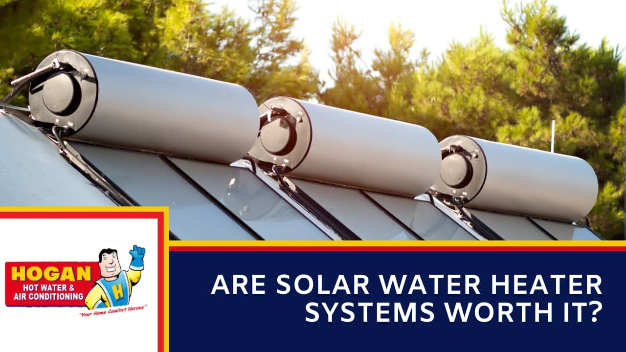 Are Solar Water Heater Systems Worth It