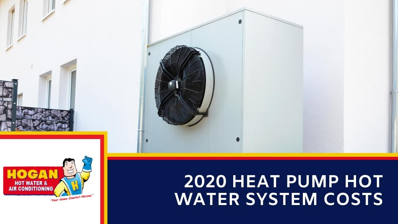 2020 Heat Pump Hot Water System Costs