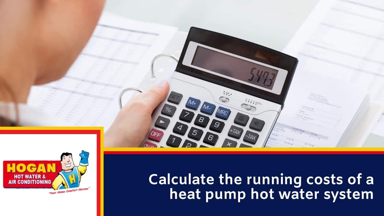 Calculate the running costs of a heat pump hot water system