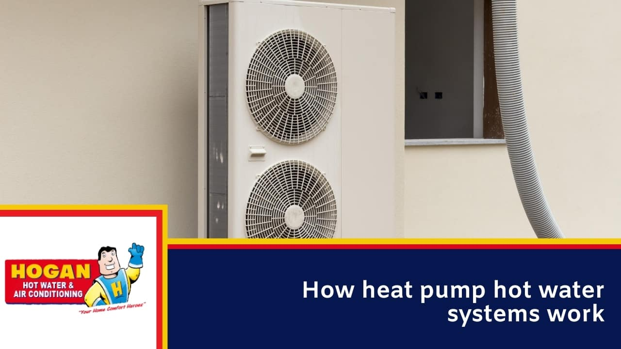 How heat pump hot water systems work