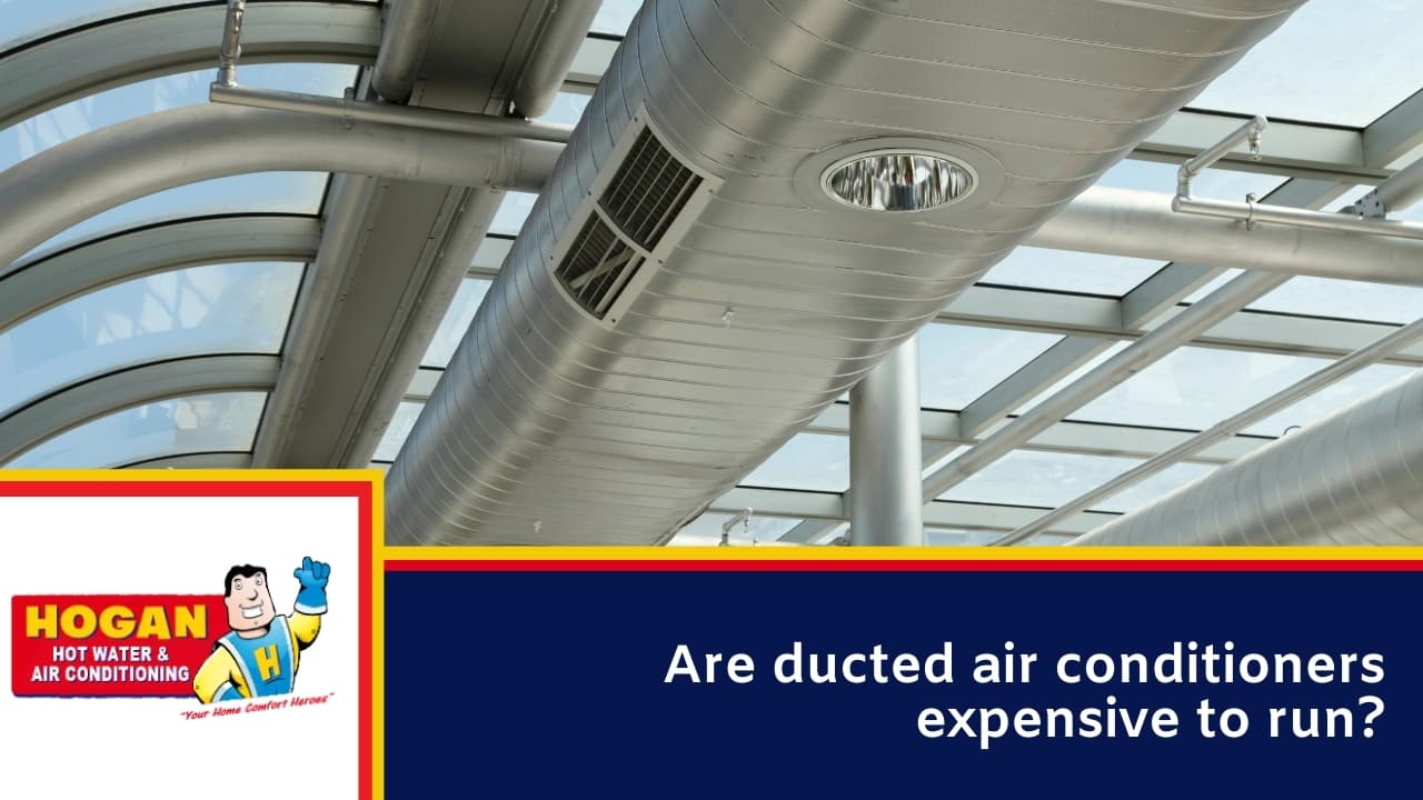 Are ducted air conditioners expensive to run
