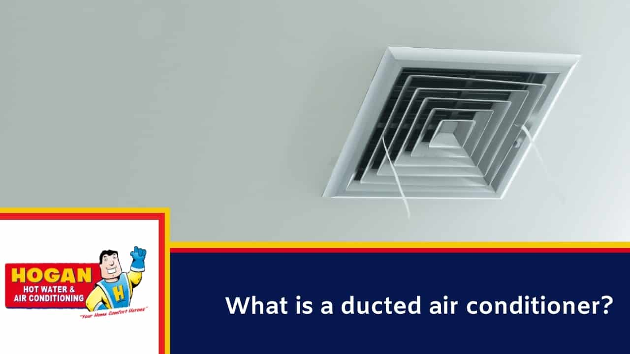 What is a ducted air conditioner