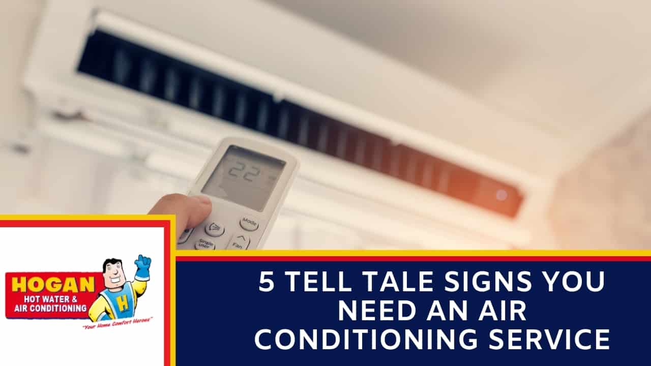 5 Tell Tale Signs You Need an Air Conditioning Service