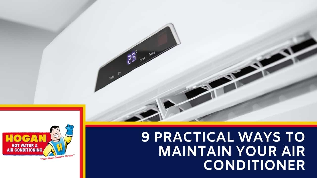 9 Practical Ways to Maintain Your Air Conditioner